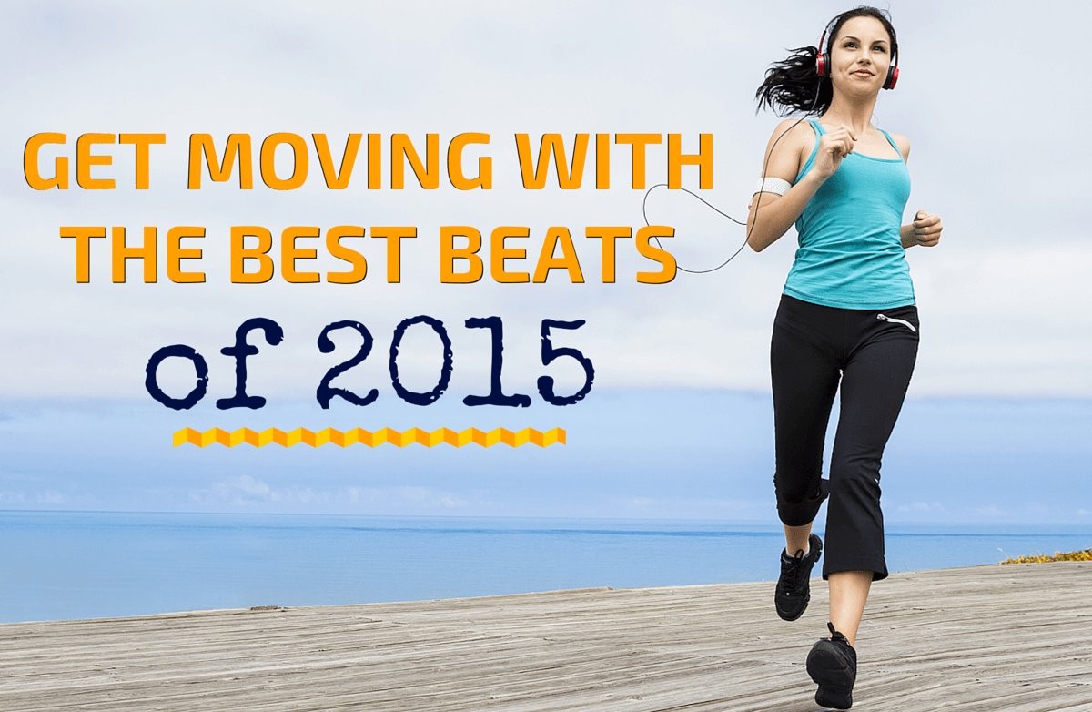 Beats That Inspired Us to Move in 2015