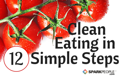 12 Simple Steps and Strategies for Clean Eating