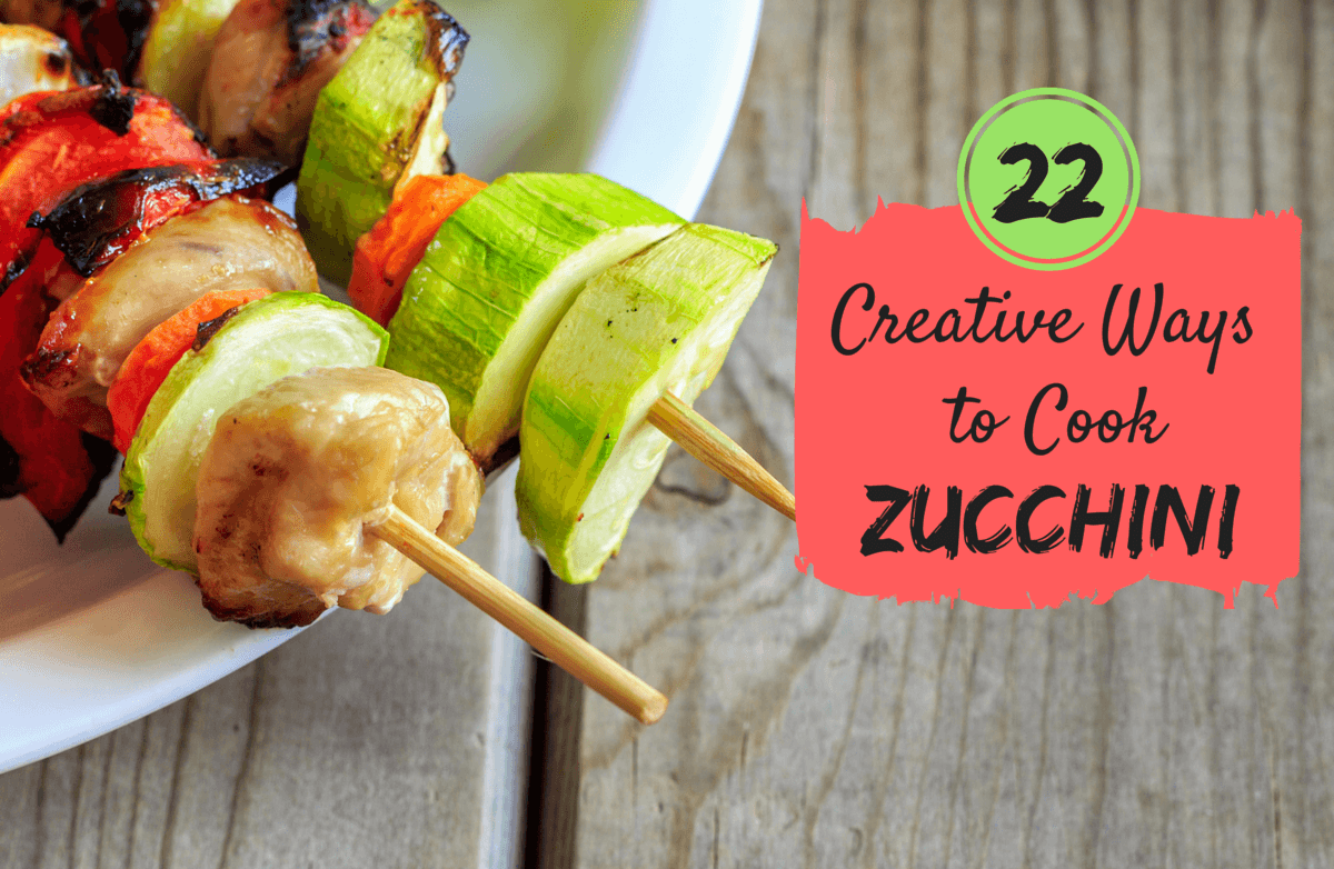 22 Unexpected Ways to Create Unbelievable Dishes with Zucchini