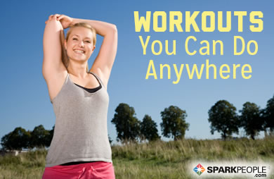 Workouts You Can Do Anywhere!