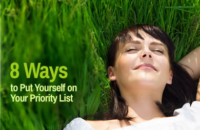 8 Ways to Put Yourself on Your Priority List