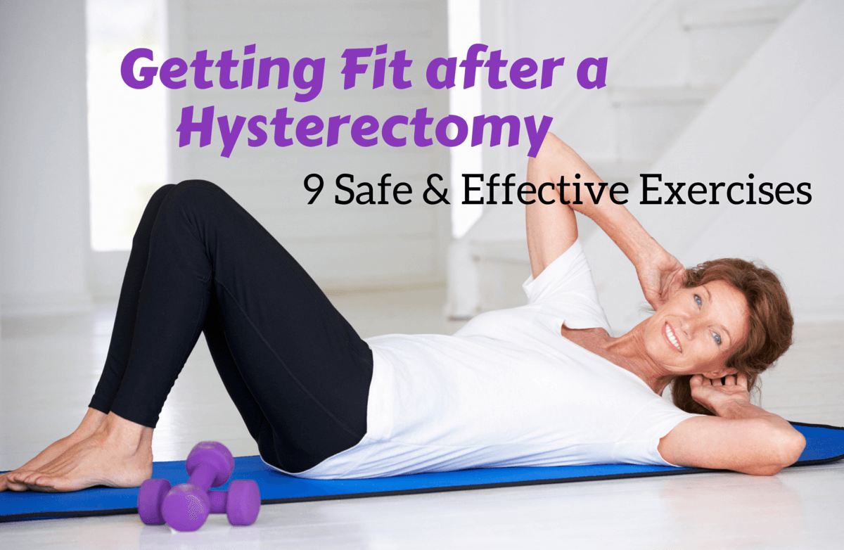 e1528d7c10 Easing Back into Exercise after a Hysterectomy