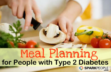 Meal Planning Tips For People With Type 2 Diabetes Sparkpeople