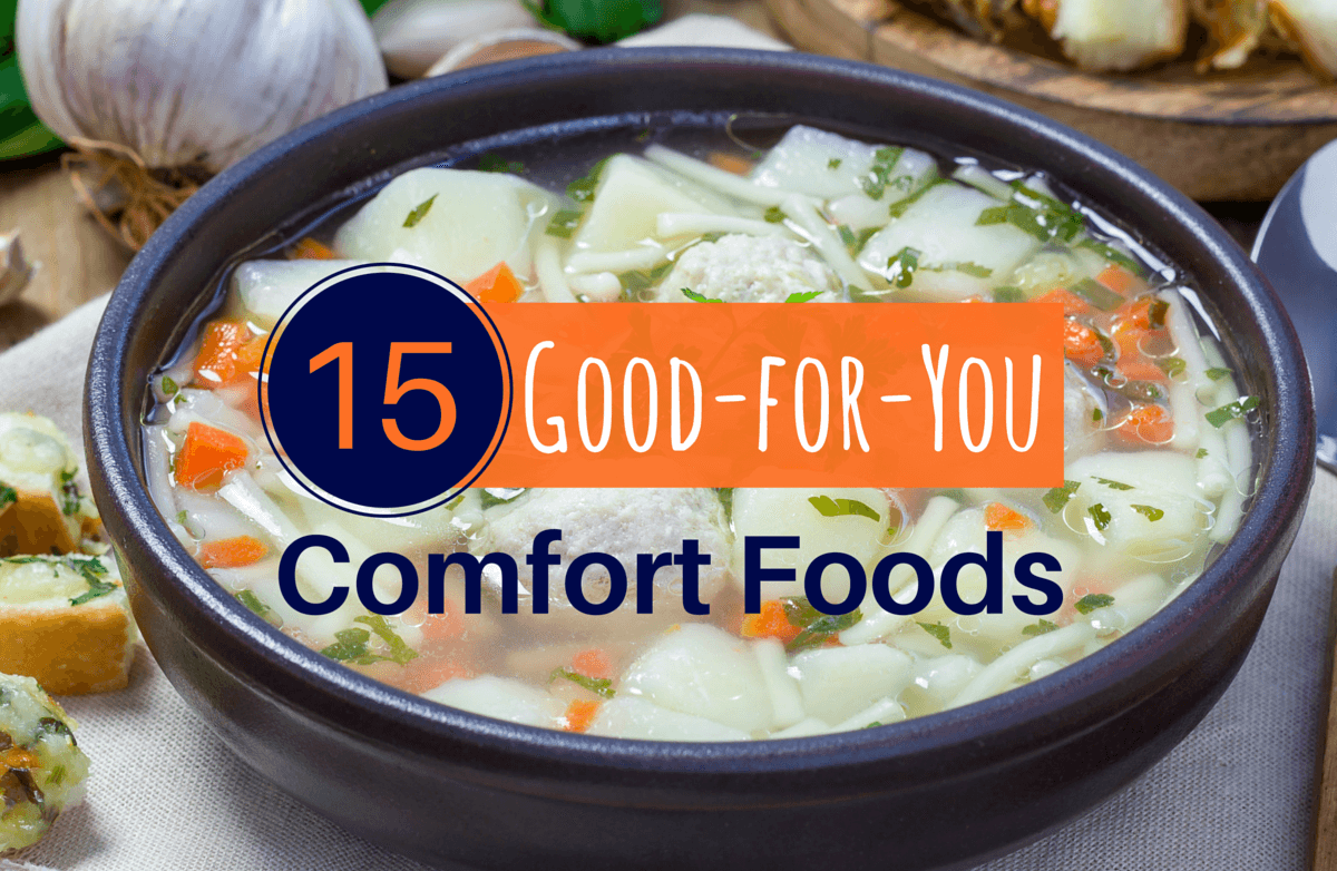 15 Comfort Foods That are Good for You