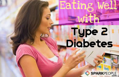 Eating Well With Type 2 Diabetes Sparkpeople