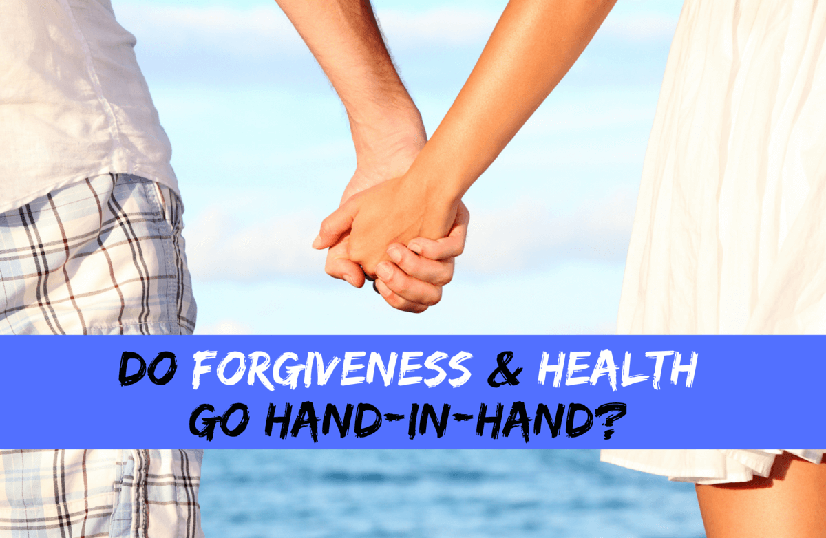 5 Steps to Finding Forgiveness & Leading a Healthier, Happier Life
