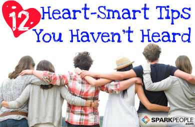 12 Heart-Smart Tips You Haven't Heard