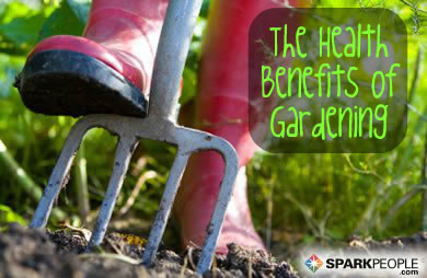 Reap the Benefits of Gardening