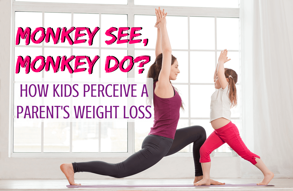 When Mom & Dad Diet: Talking to Kids About Weight Loss ...