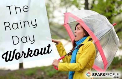 The Rainy Day Workout