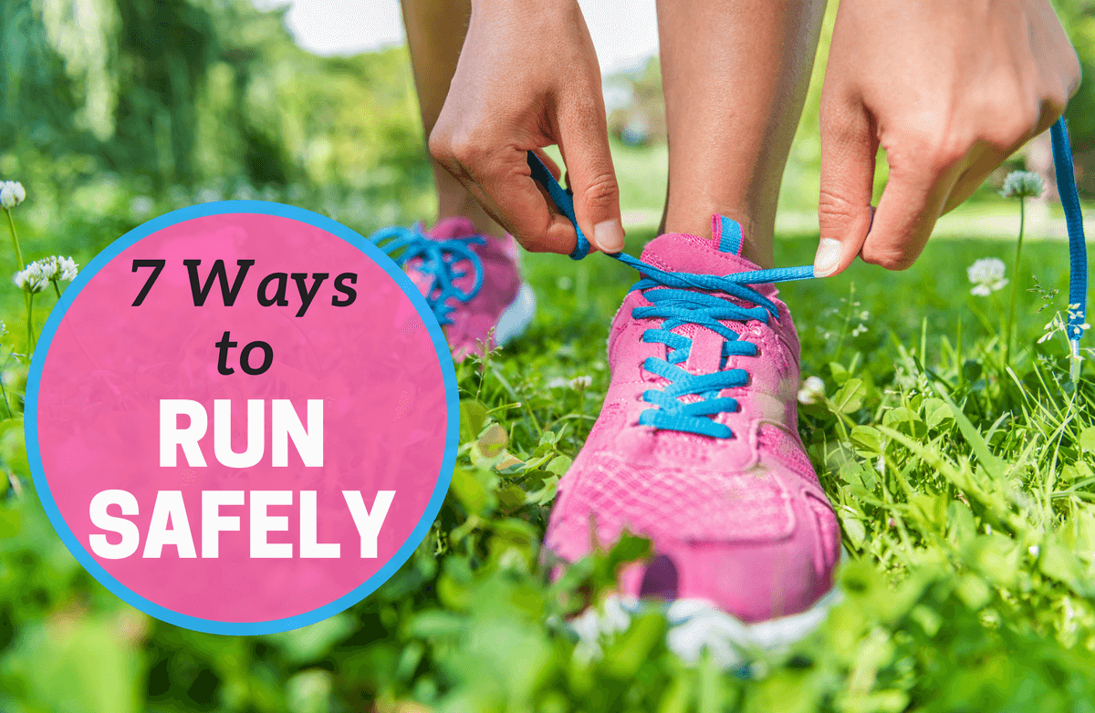 7 Ways to Have Your Safest Run Ever