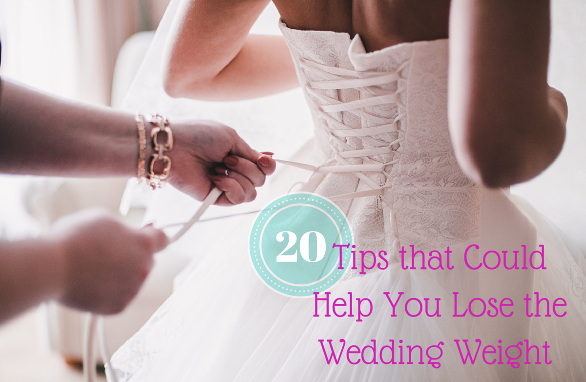 20 Tips That Could Help You Lose Weight For Your Wedding