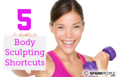 5 Body Sculpting Shortcuts